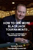 How to Beat Blackjack Tournaments